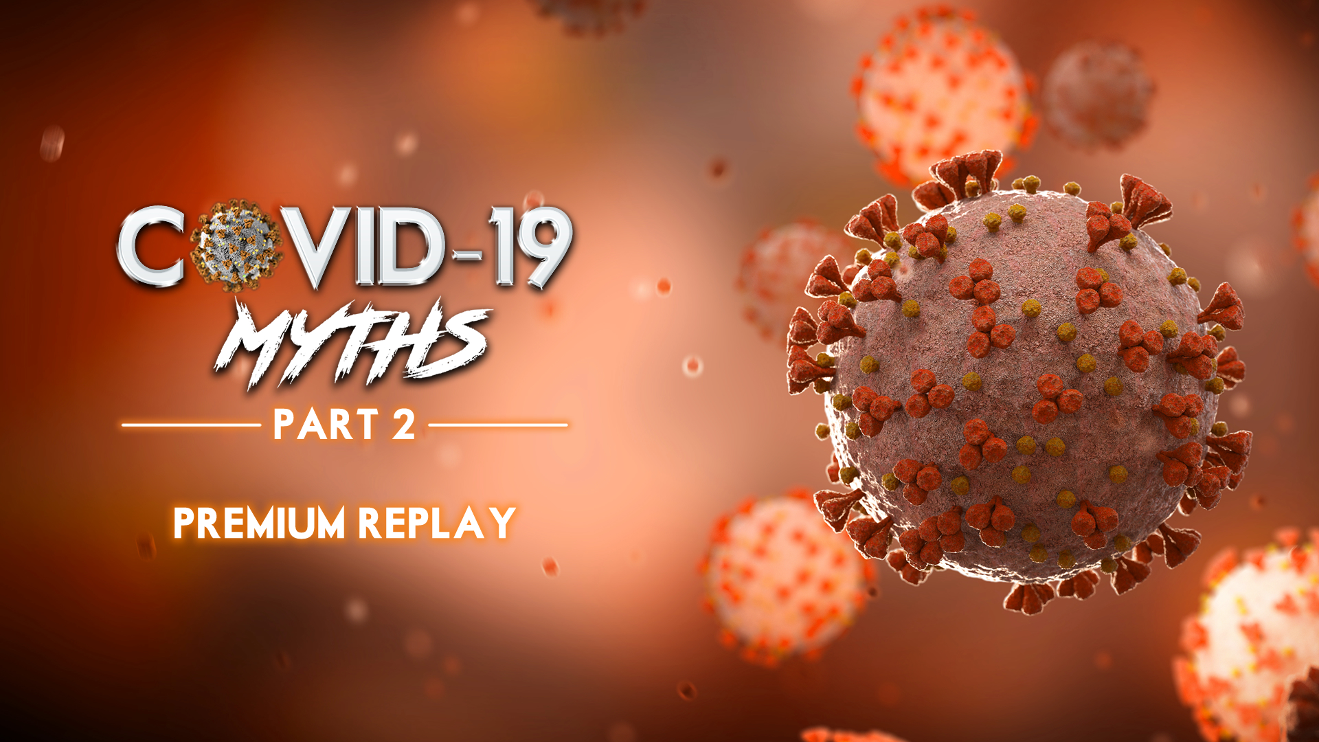 COVID-19_MYTHS_2_REPLAY